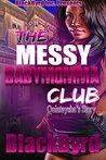 Quintaysha's Story (The Messy Babymomma Club #5)