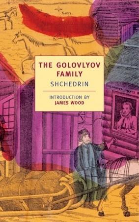 The Golovlyov Family by Mikhail Saltykov-Shchedrin