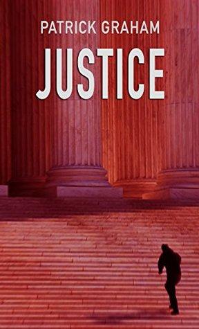 Legal Thriller: Justice (Dean Wilder Book 1)