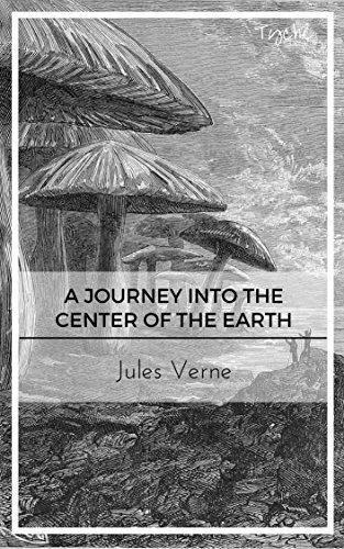 Journey into the Center of the Earth (With Footnotes) (ShandonPress)