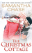 The Christmas Cottage (The Christmas Cottage, #1) by Samantha Chase