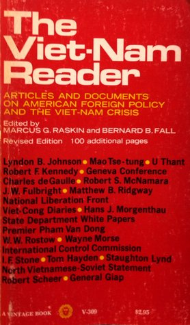 Viet-Nam Reader:  Articles And Documents On American Foregin Policy And The Viet-Nam Crisis