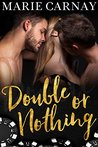 Double or Nothing (Double The Fun, #3)