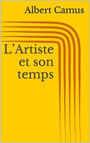 L'Artiste et son temps