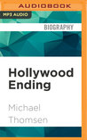 Hollywood Ending: Mutations of Money at the End of the Movie Industry