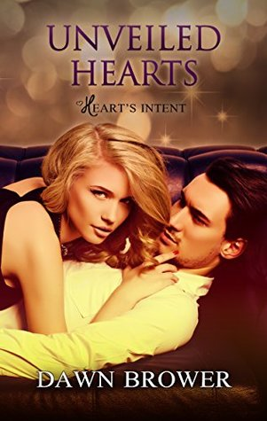 Unveiled Hearts (Heart's Intent #2)