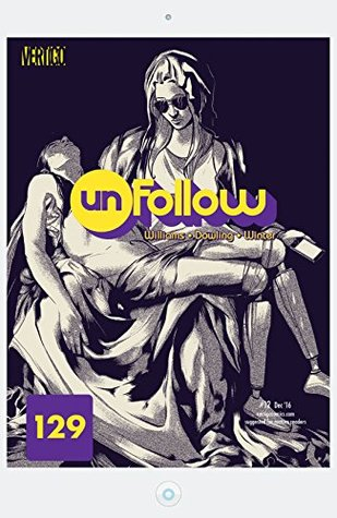 Unfollow (2015-) #12