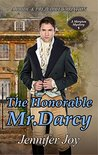 The Honorable Mr. Darcy: A Pride & Prejudice Variation (Meryton Mystery, #1)