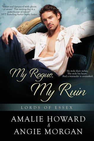 My Rogue, My Ruin (Lords of Essex, #1)