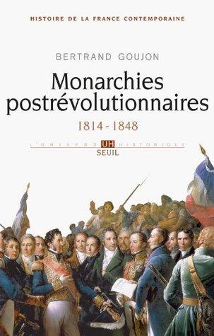 Histoire de la France contemporaine : Tome 2, Monarchies postrévolutionnaires 1814-1848