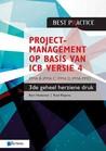Projectmanagement op basis van ICB versie 4 - IPMA D, IPMA C,... by Bert Hedeman