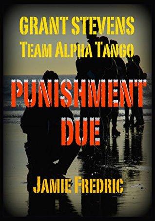 Punishment Due (Navy SEAL Grant Stevens - Book 12)