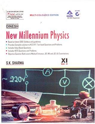 Dinesh New Millennium Physics Class XI Vol. I & II