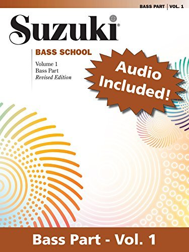 Suzuki Bass School - Volume 1 (Revised): Bass Part with Audio