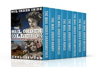 Mail Order Bride: The Mail Order Collection