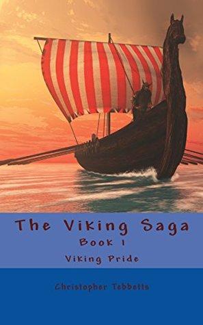 Viking Pride (The Viking Saga Book 1)