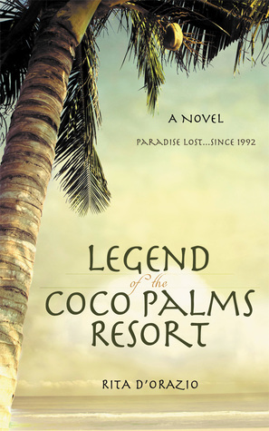 Legend of the Coco Palms Resort by Rita D'Orazio