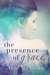 The Presence of Grace by Anie Michaels
