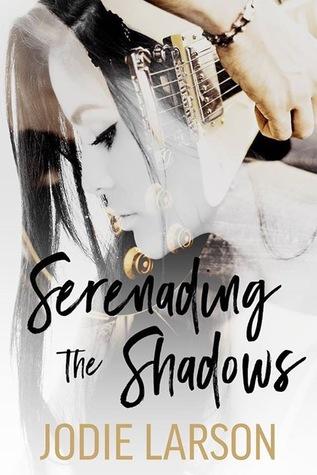 Serenading the Shadows (Lightning Strikes #1)