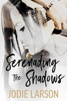 Serenading the Shadows (Lightning Strikes #1)