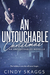 An Untouchable Christmas (Untouchables #1.5) by Cindy Skaggs