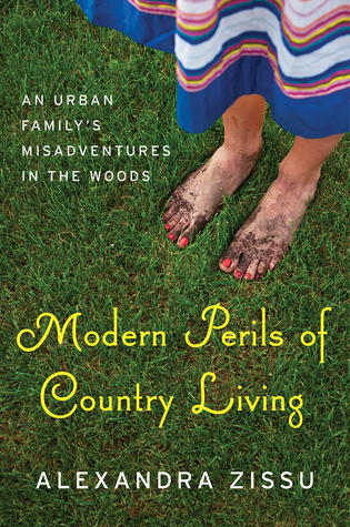 modern-perils-of-country-living-an-urban-family-s-misadventures-in-the-woods