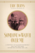 Someone to Watch Over Me: A Portrait of Eleanor Roosevelt and the Tortured Father Who Shaped Her Life