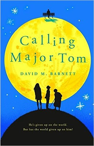 Calling Major Tom by David M. Barnett
