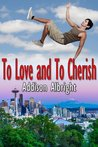 To Love and To Cherish (Vows, #3)