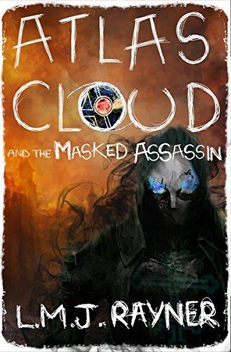 Atlas Cloud and the Masked Assassin (Atlas Cloud Saga Book 4)