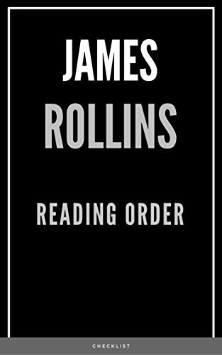 READING ORDER: JAMES ROLLINS: SERIES LIST: ERIES READING ORDER: SIGMA FORCE BOOKS, THE BANNED AND THE BANISHED BOOKS, GODSLAYER BOOKS, JAKE RANSOM BOOKS, TUCKER WAYNE BOOKS, STANDALONE NOVELS
