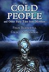 The Cold People: ...