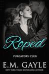Roped (Purgatory Club, #1)