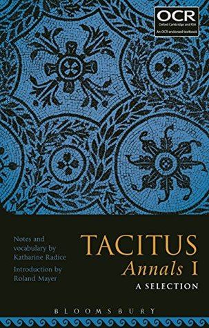 Tacitus Annals I: A Selection: 1