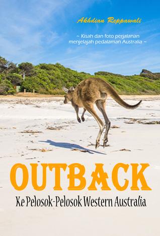 Outback Ke Pelosok Pelosok Western Australia