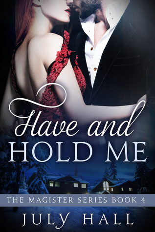 Have and Hold Me
