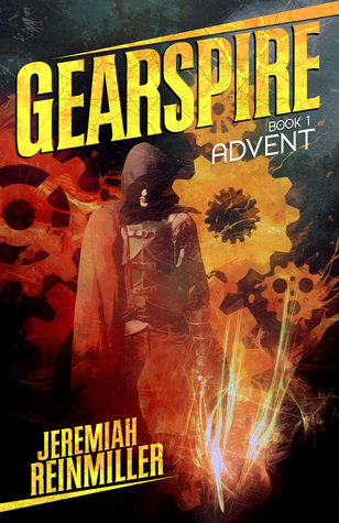 Gearspire: Advent (Gearspire #1)