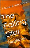 The Falling Star: Novella Two