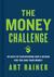 The Money Challenge by Art Rainer