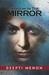 Shadow In The Mirror by Deepti Menon