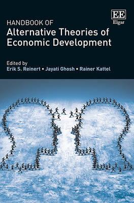Handbook of Alternative Theories of Economic Development