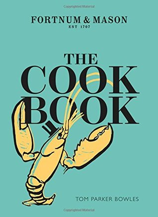 The Cook Book: Fortnum Mason