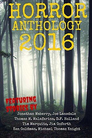 Horror Anthology 2016 (Moon Books Presents)