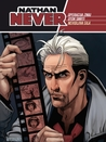 Nathan Never n. 3-5: Operacija Zmaj + Otok smrti + Nevidljiva sila