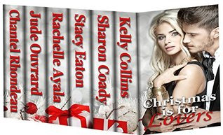 Christmas is For Lovers: 6 Hot Holiday Romances