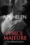 Force Majeure The Complete Novel