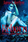 Reborn by Jane Ederlyn