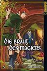 Die Braut des Magiers, Band 5 by Kore Yamazaki