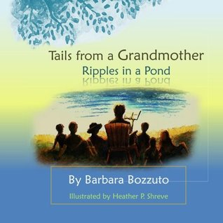 Tails from a Grandmother; Ripples in a Pond