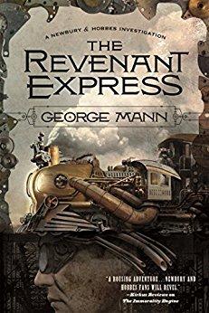 The Revenant Express (Newbury and Hobbes, #5)